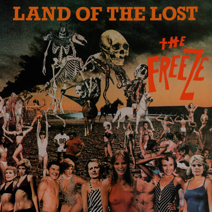 Freeze (The) - Land Of The Lost: RSD Limited Orange Vinyl LP