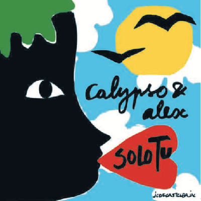 "Calypso & Alex - SOLO TU : Vinyl 7"" Single Limited RSD 2020 Oct Drop"