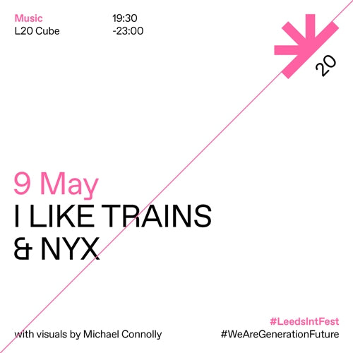 I Like Trains and NYX (waiting for a new date) @ L20 Cube, The Tetley, Leeds