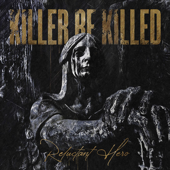 Killer Be Killed - Reluctant Hero: Various Formats