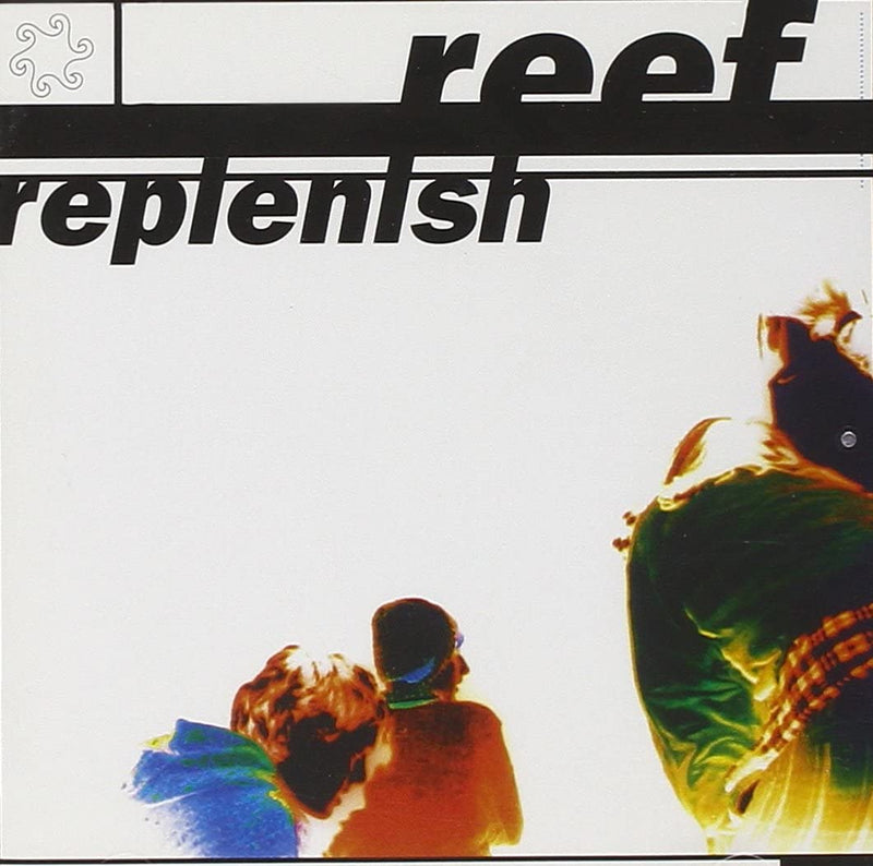 Reef - Replenish: Black Vinyl LP