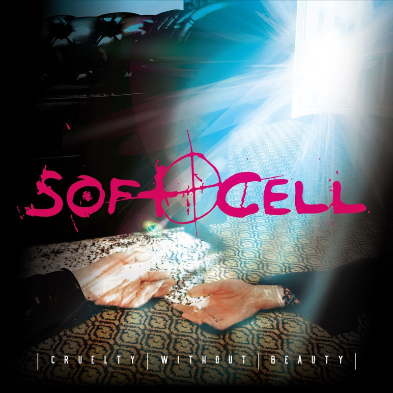 Soft Cell - Cruelty Without Beauty: Various Formats *Pre Order