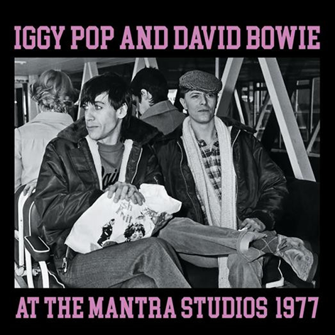 Iggy Pop & David Bowie At The Mantra Studios: Vinyl LP