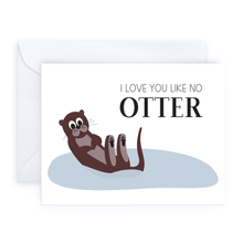 Load image into Gallery viewer, I Love You Like No Otter