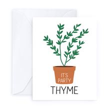 Load image into Gallery viewer, It's Party Thyme