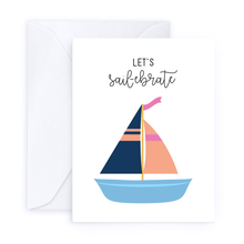 Load image into Gallery viewer, Let's Sail-ebrate