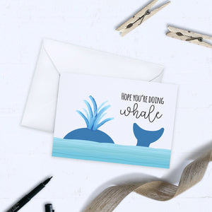 Hope You're Doing Whale Greeting Card