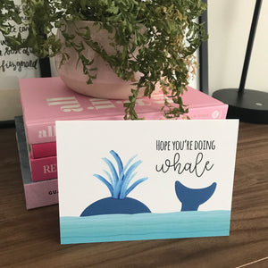 Hope You're Doing Whale Card