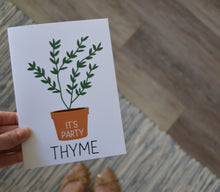 Load image into Gallery viewer, It's Party Thyme Greeting Card
