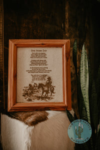 """One More Day"" Cowhide Poem with Custom Cedar Frame (10X12)"