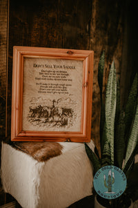 """Don't Sell Your Saddle"" Cowhide Sign with Custom Cedar Frame (10X12)"