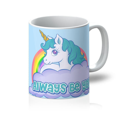 Always Be You Mug - SajKin
