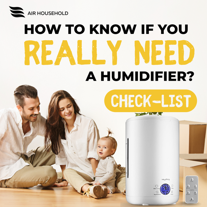 Check-list: how to know if you really need a humidifier?