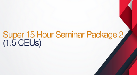 Super 15 Hour Seminar Package #2 - 15 hours (1.5 CEUs)