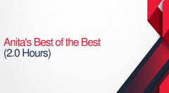 Anita's Best Of The Best - 2 hours (.2 CEUs)