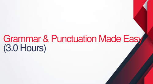 Grammar and Punctuation Made Easy - 3 hours (.3 CEUs)