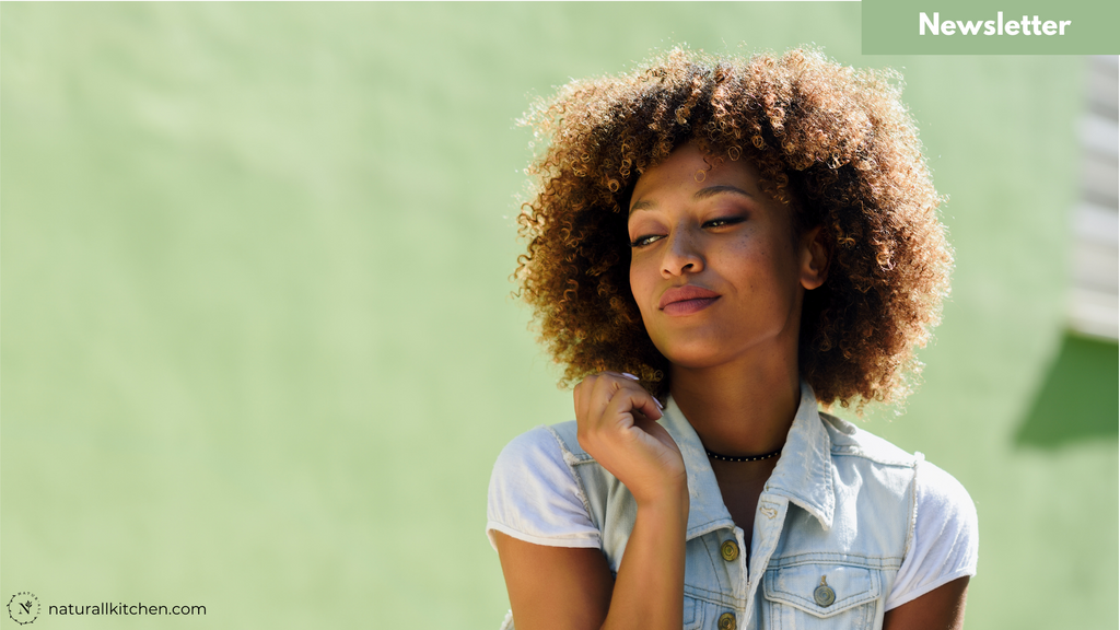 NaturAll Newsletter: The Best Ingredients for Natural Hair and Keeping it Moisturized