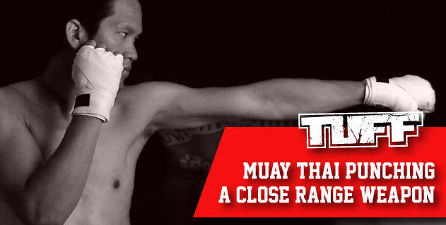 TUFF Muay Thai Essential For Muay Thai Beginners: Punching