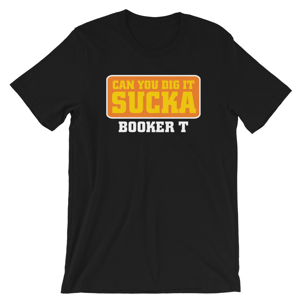 "Booker T ""Can You Dig It?"" T-Shirt"