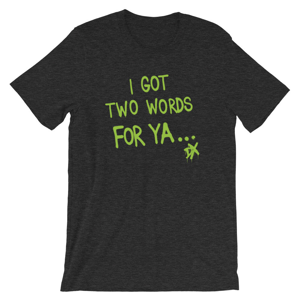 "D-Generation X ""Two Words For Ya"" T-Shirt"
