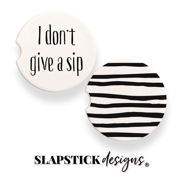 I don't Give a Sip Car Coasters