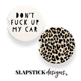 Don't Fuck up my Car, Leopard Car Coaster