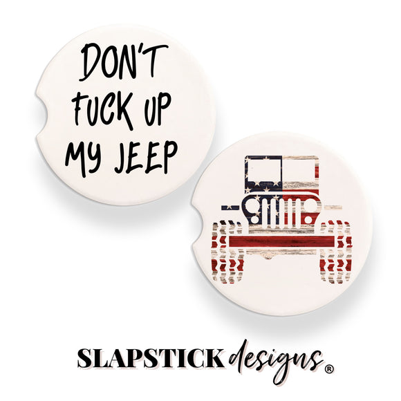 Don't Fuck Up My Jeep, Car Coaster