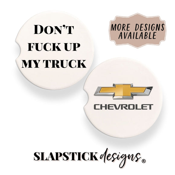 Dont Fuck Up My Chevy Truck Car Coaster Sandstone /
