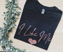 Load image into Gallery viewer, I Like Me - Womens