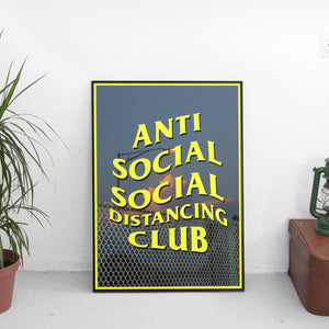 Anti Social Social Distancing Club #1 Poster - The Fresh Stuff US
