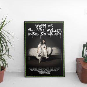 Billie Eilish - WHEN WE ALL FALL ASLEEP, WHERE DO WE GO? Poster - The Fresh Stuff US