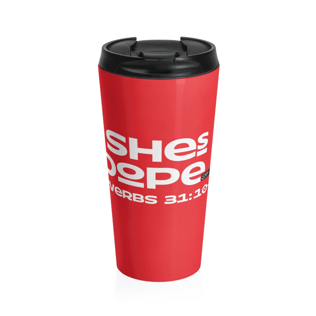 My Faith is Dope/Proverbs -Stainless Steel Travel Mug