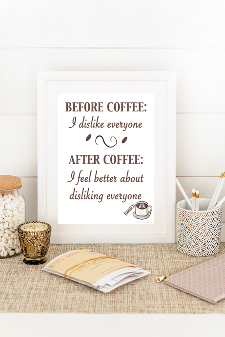before coffee I dislike everyone wall art