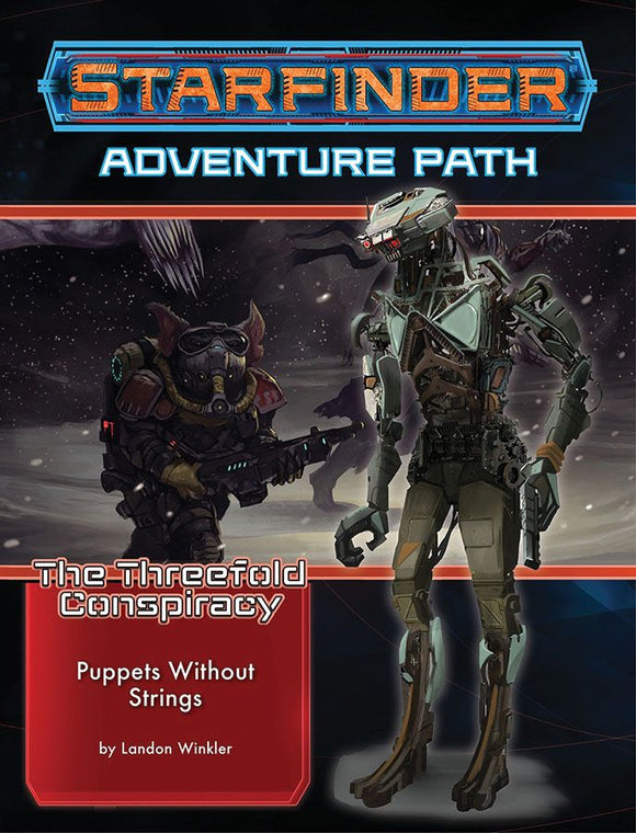 Starfinder RPG Adventure Path The Threefold Conspiracy Part 6 - Puppets Without Strings