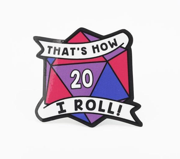 That's How I Roll Bisexual Pride Sticker
