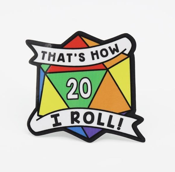 That's How I Roll Rainbow Pride Sticker