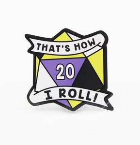 That's How I Roll Nonbinary Pride Sticker