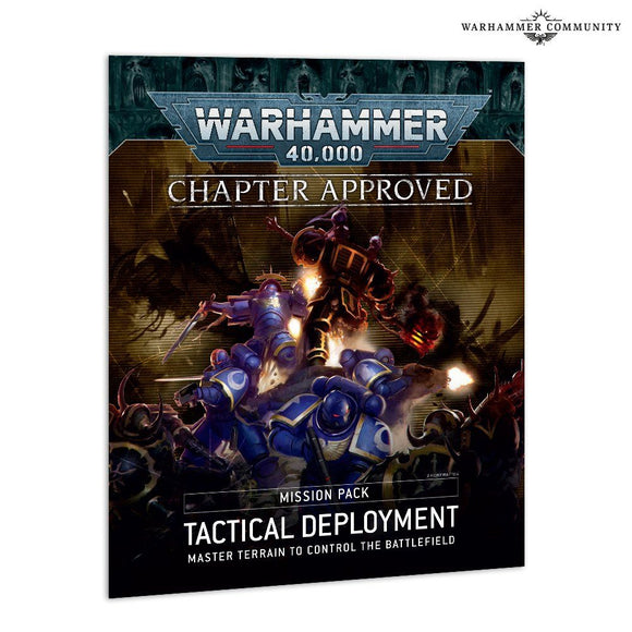Warhammer 40,000 Chapter Approved Mission Pack Tactical Development