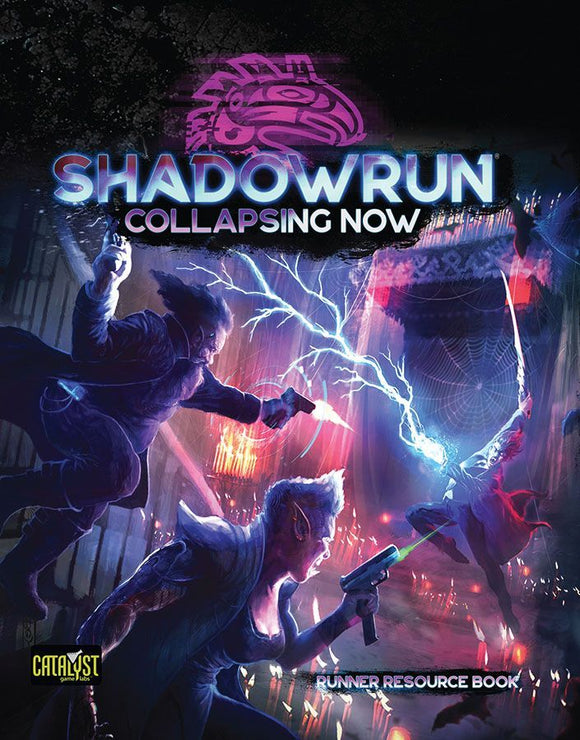 Shadowrun RPG 6e Collapsing Now