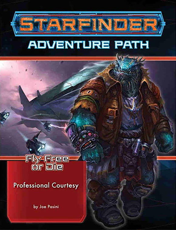Starfinder RPG Adventure Path Fly Free or Die 3 - Professional Courtesy