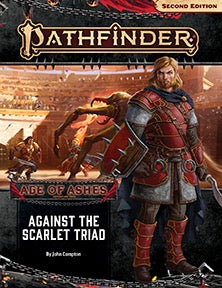 Pathfinder 2e Adventure Path Age of Ashes Part 5 - Against the Scarlet Triad