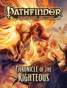 Pathfinder RPG Campaign Setting Chronicle of the Righteous