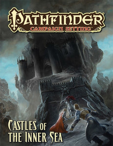 Pathfinder RPG Campaign Setting Castles of the Inner Sea