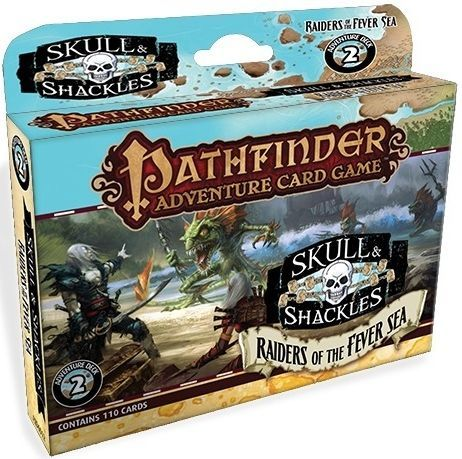Pathfinder Adventure Card Game: Skull & Shackles Adventure Deck 2 – Raiders of the Fever Sea