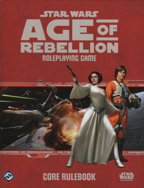Star Wars RPG Age of Rebellion: Core Rulebook
