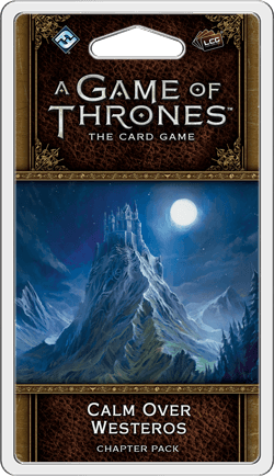A Game of Thrones: LCG (Second Edition) – Calm Over Westeros