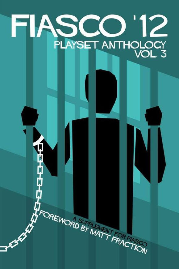 Fiasco '12 Playset Anthology Vol. 3
