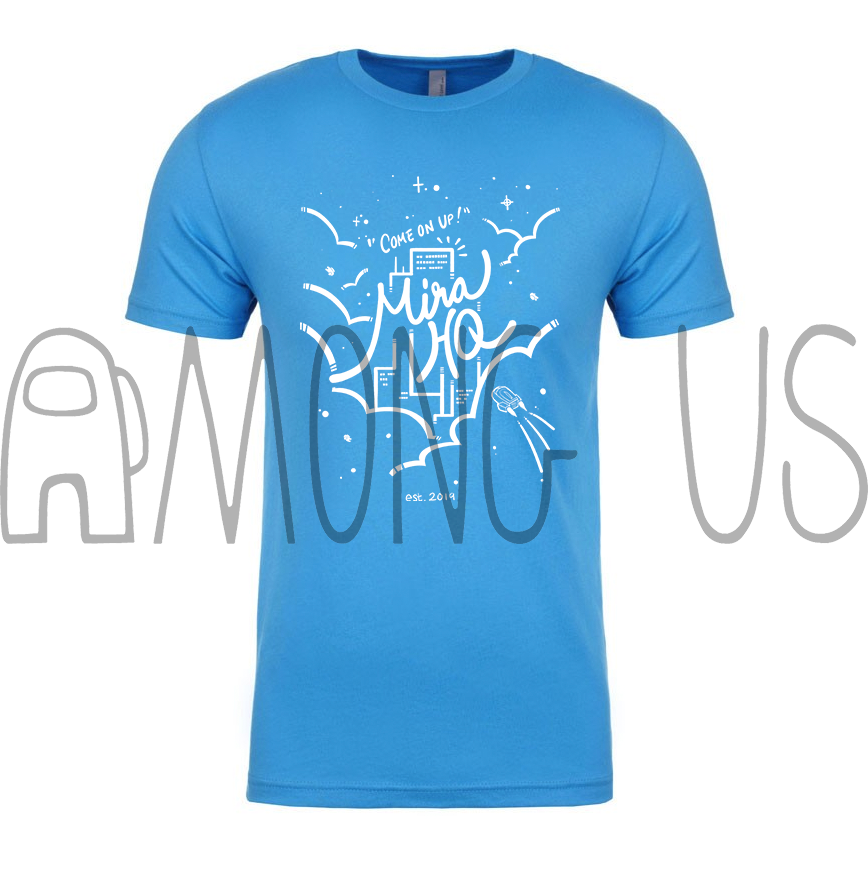 Among Us: Come On Up to MIRA HQ Tee (Multiple Colors)