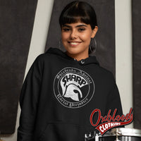 S.h.a.r.p. Skinheads Against Racial Prejudice Hoodie - Sharp Skinhead Clothing