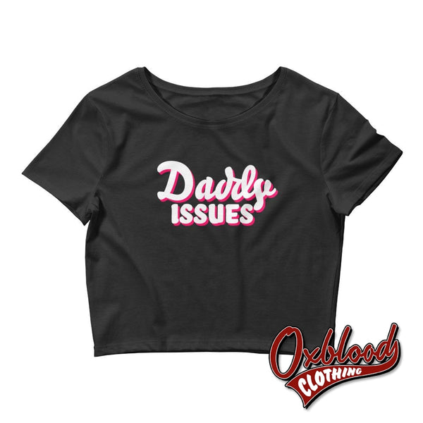 Womens Swingers Lifestyle Shirts: Daddy Issues Crop Top Xs/sm